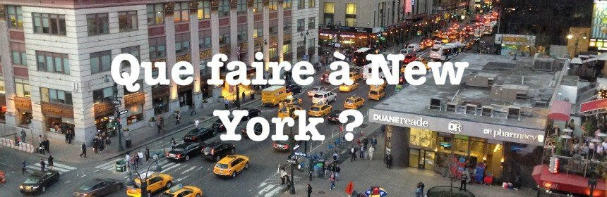 que-faire-a-new-york